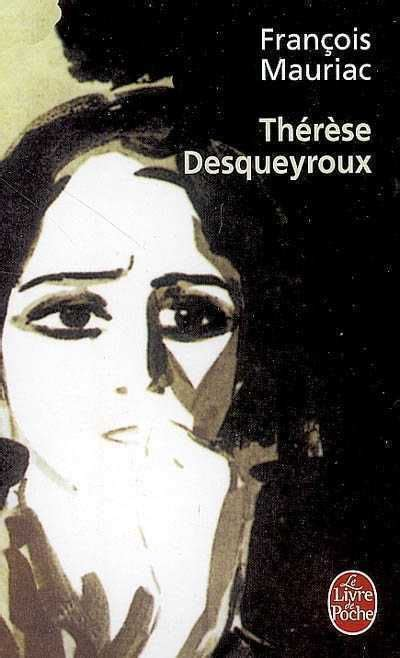 Résumé thérèse desqueyroux de françois mauriac jpg 400x658